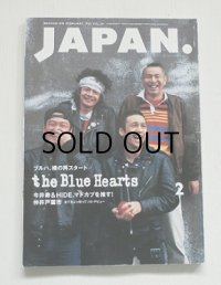 ROCKN'ON JAPAN. ロッキング・オン・ジャパン  FEBRUARY. 1993 VOL.69  THE BLUE HEARTS/ THE BLANKY JET CITY/ 仲井戸麗市etc