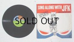 """画像1: LP(12inc)レコード  """"SING ALONG WITH J.F.K."""" 「ケネディと歌おう」 1963年"""
