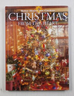 画像1: 洋書  クリスマス  Better Homes and Gardens  CHRISTMAS FROM THE HERT Volume11 Creative Collection  P160  ハードカバー