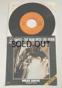 """EP/7""""/Vinyl/Single  来日記念盤 """"SHOUT(シャウト)/THE MAN WITH THE HORN(ザ・マン・ウィズ・ザ・ホーン』 (1981) MILES DAVIS(マイルス・デイビス) CBS/SONY"""