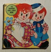 "A GOLDEN SHAPE BOOK ""THE RAGGEDY ANN and ANDY BOOK"" by Jan Sukus illustrated by Ruth Ruhman and Gavy Sixth Printing, 1976  ゴールデン・シェイプ・ブック ""ラガディ・アン・アンド・アンディ・ブック"""
