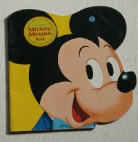 "A GOLDEN SHAPE BOOK ""WALT DISNEY'S Mickey Mouse Book"" illustrated by AL WHITE Eighteenth Printing, 1977  ゴールデン・シェイプ・ブック ""ウォルト・ディズニー ミッキー・マウス・ブック"""