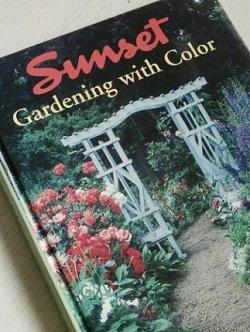 """画像1: 洋書/ガーデニング  Sunset  """"Gardening with Color""""  First Printing  (1995)  Sunset Publishing Corporation"""