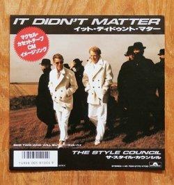 """画像1: EP/7""""/Vinyl   マクセル・カセットテープ CMイメージ・ソング  """"イット・ディドゥント・マター/ フー・ウィル・バイ""""  ザ・スタイル・カウンシル (1986) Polydor"""