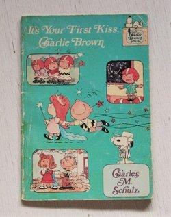画像1: It's Your First Kiss, Charlie Brown Charles M. Schulz (著) 洋書(英語)/ペーパーバック/ISBN-10:0590312049