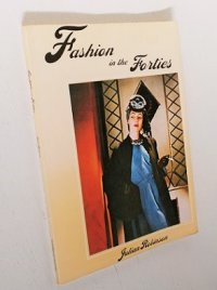 "洋書/ファション ACADEMY/ST. MARTIN'S Paperback ""Fation in the Forties"" Julian Robinson (1976) GREAT BRITAIN/ U.S.A."