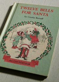 "洋書/児童文学 ""TWELVE BELLS FOR SANTA"" by Crosby Bonsall  An I CAN READ Book (1977) HARPER&ROW,PUBLISHERS  P.64 ハードカバー"