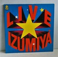 LP/12inch/Vinyl   2枚組   LIVE IZUMIYA  「ライブ!! 泉谷」 〜王様たちの夜〜   泉谷しげる、ラスト・ショー、イエロー  (1975)  FOR LIFE  P8 ライナー