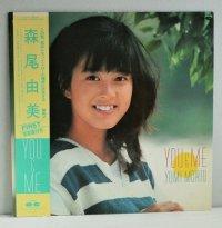 """LP/12""""/Vinyl   YOU&ME  森尾由美  (1983)  フォト付歌詞カード、帯付  CANYON"""